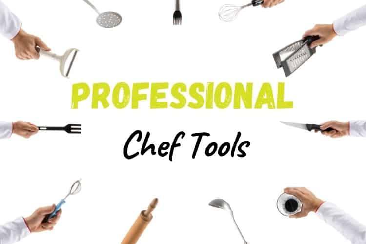 Professional Chef Tools
